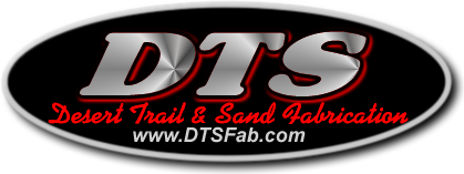 www.DTSFab.com Desert Sand and Trail Fabrication for the off road enthusiast, driver, and builder - discussion forums, on line store, and advice - your one stop off road shop.